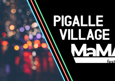Pigalle Village by MaMA